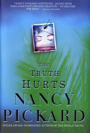 Cover of: The truth hurts | Nancy Pickard