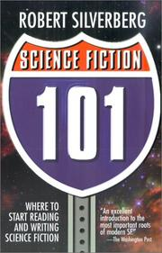 Cover of: Science Fiction 101 | Robert Silverberg