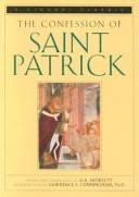 Cover of: The confession of Saint Patrick