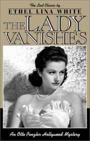 Cover of: The Lady Vanishes | Lina  Ethel White