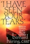 "Cover of: ""I Have Seen Your Tears"""