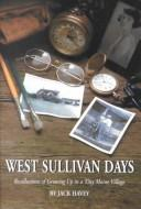 Cover of: West Sullivan Days | Jack Havey