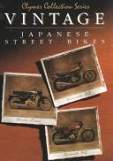 Cover of: Vintage Japanese street bikes |