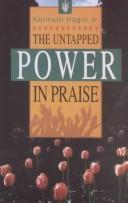 Cover of: The untapped power in praise