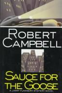 Cover of: Sauce for the goose | Robert Wright Campbell