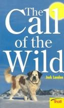 Cover of: The Call of the Wild (A Watermill Classic) | Jack London