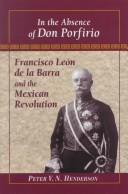 Cover of: In the absence of Don Porfirio