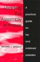 Leading the assembly in prayer by Michael J. Begolly
