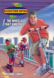 Cover of: The wheels that vanished | Michael Dahl