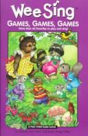 Cover of: Wee sing games, games, games