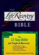 Cover of: The Life Recovery Bible