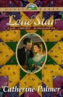 Cover of: Lone Star (HeartQuest) | Catherine Palmer