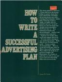 Cover of: How to Write a Successful Advertising Plan | James W. Taylor