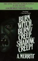Cover of: Burn, Witch, Burn!/Creep, Shadow, Creep: Creep, Shadow, Creep