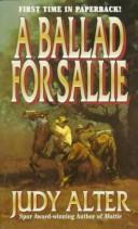 Cover of: A Ballad for Sallie