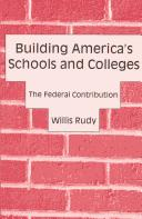 Cover of: Building America's Schools and Colleges