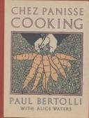 Cover of: Chez Panisse Cooking