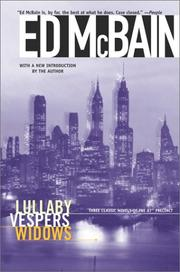 Cover of: Lullaby/Vespers/Widows by Ed McBain