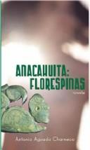Cover of: Ana-Cahuita, Florespinas