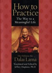 Cover of: How to practice: the way to a meaningful life