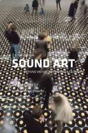 Sound Art by Alan Licht