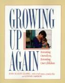 Cover of: Growing up again