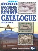 Cover of: Scott 2003 Standard Postage Stamp Catalogue | James E. Kloetzel