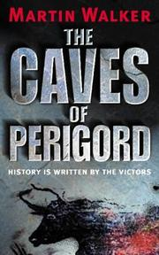 Cover of: The Caves of Perigord