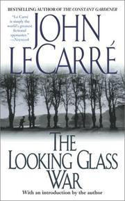 Cover of: The Looking Glass War | John le Carré