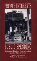 Private interest, public spending by Sidney Plotkin