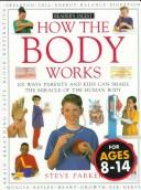 Cover of: How the body works