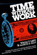 Cover of: Time Without Work | Walli F. Leff