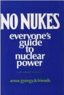 Cover of: No nukes | Anna Gyorgy