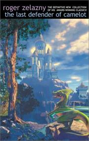 Cover of: The Last Defender of Camelot