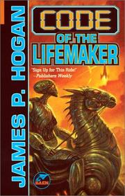 Cover of: Code of the lifemaker: a novel