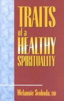 Cover of: Traits of a healthy spirituality