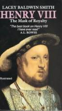 Cover of: Henry VIII: the mask of royalty