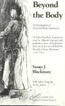 Cover of: Beyond the body | Susan J. Blackmore