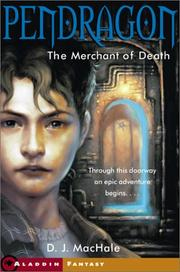 The merchant of death (#1 Pendragon)
