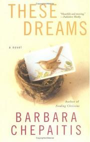 Cover of: These Dreams | Barbara Chepaitis
