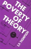 Cover of: The poverty of theory, or An orrery of errors