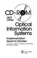 Cover of: CD-ROM and other optical information systems: implementation issues for libraries, by Nancy L. Eaton [and others] |