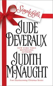 Cover of: Simple Gifts : Four Heartwarming Christmas Stories  | Judith McNaught, Jude Deveraux