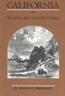 Cover of: California for Travellers and Settlers