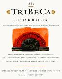Cover of: The TriBeCa cookbook