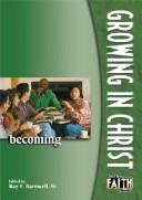 Cover of: Growing in Christ | Ray E., Sr. Barnwell
