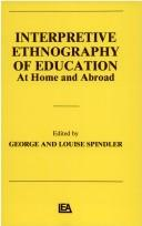Cover of: Interpretive ethnography of education