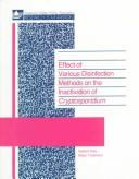 Cover of: Effect of various disinfection methods on the inactivation of Cryptosporidium |