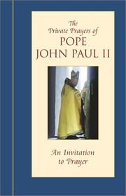 Cover of: An Invitation to Prayer (Private Prayers of Pope John Paul II)