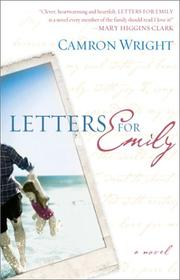 Cover of: Letters for Emily | Camron Steve Wright